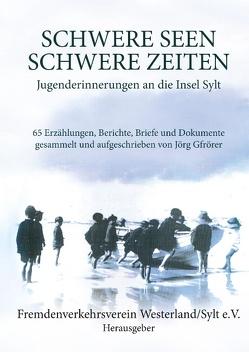 Schwere Seen – Schwere Zeiten von Fremdenverkehrsverein Westerland / Sylt e.V.