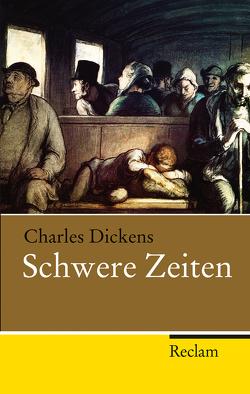 Schwere Zeiten von Dickens,  Charles, Jung-Grell,  Ulrike