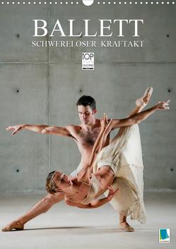 Schwereloser Kraftakt –Ballett (Wandkalender 2020 DIN A3 hoch) von CALVENDO