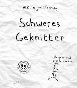 Schweres Geknitter von @KriegundFreitag