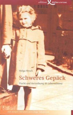 Schweres Gepäck von Hirsch,  Helga, Tokarczuk,  Olga
