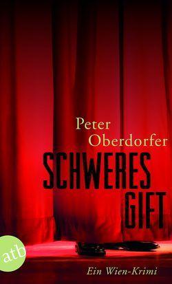 Schweres Gift von Oberdorfer,  Peter
