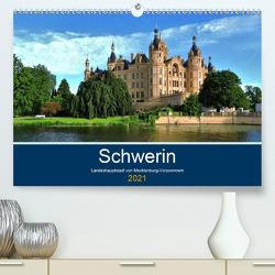 Schwerin – Landeshauptstadt von Mecklenburg-Vorpommern (Premium, hochwertiger DIN A2 Wandkalender 2021, Kunstdruck in Hochglanz) von Rein,  Markus