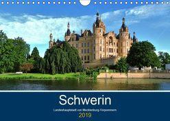 Schwerin – Landeshauptstadt von Mecklenburg-Vorpommern (Wandkalender 2019 DIN A4 quer) von Rein,  Markus