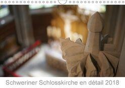 Schweriner Schlosskirche en détail 2018 (Wandkalender 2018 DIN A4 quer) von Wallroth,  Sebastian