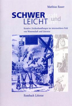 Schwerkraft und Leichtsinn von Bauer,  Matthias