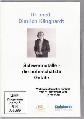 Schwermetalle – die unterschätzte Gefahr von Klinghardt,  Dietrich