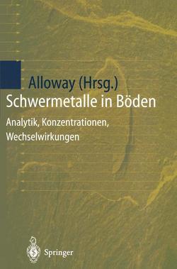 Schwermetalle in Böden von Alloway,  Brian J., Eis,  R., Reimer,  T.