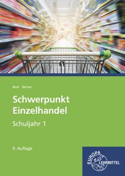 Schwerpunkt Einzelhandel Schuljahr 1 von Berner,  Steffen