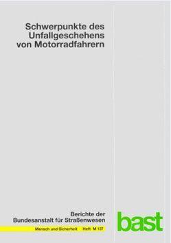 Schwerpunkte des Unfallgeschehens von Motorradfahrern von Assing,  Kai
