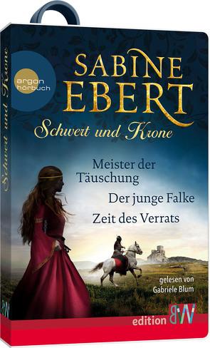 Schwert und Krone (1-3) von Blum,  Gabriele, Ebert,  Sabine