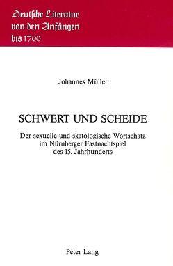 Schwert und Scheide von Mueller,  Johannes