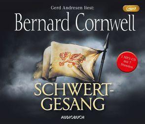 Schwertgesang (MP3-CD) von Andresen,  Gerd, Cornwell,  Bernard, Fell,  Karolina