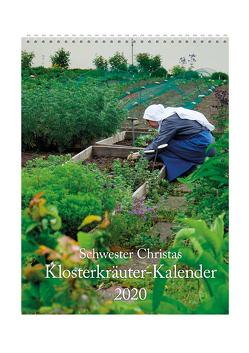 Schwester Christas Klosterkräuter-Kalender 2020 von Weinrich,  Christa