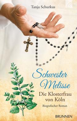 Schwester Melisse von Schurkus,  Tanja