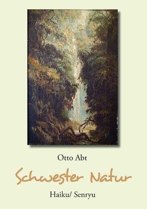 Schwester Natur von Abt,  Otto