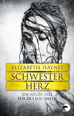 Schwesterherz von Haynes,  Elizabeth, Winkler,  Christiane