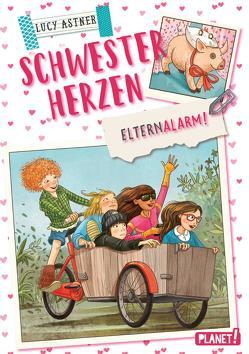 Schwesterherzen 4: Elternalarm! von Astner,  Lucy, Ceccarelli,  Simona