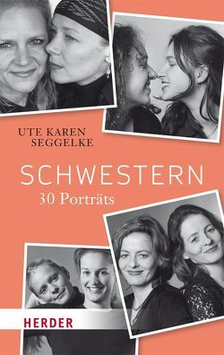 Schwestern von Seggelke,  Ute Karen
