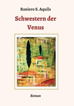 Schwestern der Venus von Aquila,  Raniero S.