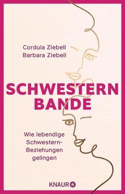 Schwesternbande von Ziebell,  Barbara, Ziebell,  Cordula