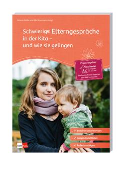 Schwierige Elterngespräche in der Kita – und wie sie gelingen von Gräßer,  Melanie, Hovermann,  Eike, Sauermann,  Daniela