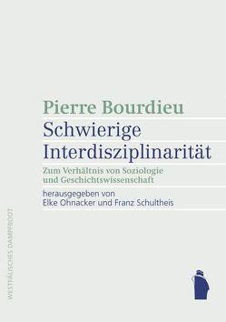 Schwierige Interdisziplinarität von Ohnacker,  Elke, Schultheis,  Franz
