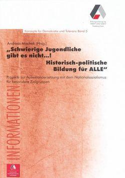 """""""Schwierige Jugendliche gibt es nicht…! Historisch-politische Bildung für ALLE"""" von Mischok,  Andreas"""