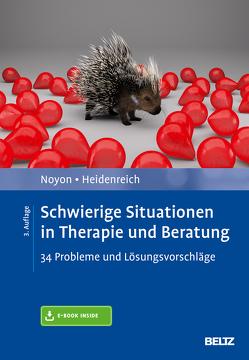 Schwierige Situationen in Therapie und Beratung von Heidenreich,  Thomas, Noyon,  Alexander