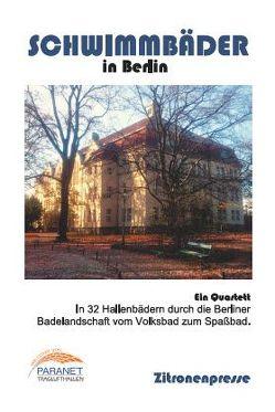 Schwimmbäder in Berlin von Franke,  Dirk