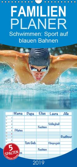 Schwimmen: Sport auf blauen Bahnen – Familienplaner hoch (Wandkalender 2019 , 21 cm x 45 cm, hoch) von CALVENDO