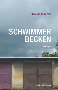 Schwimmerbecken von Bleier,  Ulrike Anna