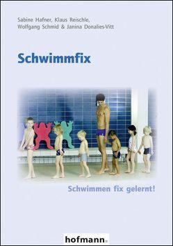Schwimmfix von Donalies-Vitt,  Janina, Hafner,  Sabine, Reischle,  Klaus, Schmid,  Wolfgang