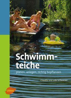 Schwimmteiche von Schwarzer,  Claudia, Schwarzer,  Udo