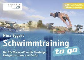 Schwimmtraining to go von Eggert,  Nina