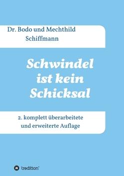 Schwindel ist kein Schicksal von Schiffmann,  Dr. Bodo, Schiffmann,  Mechthild