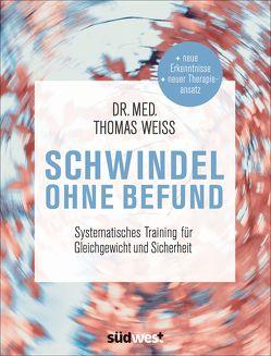 Schwindel ohne Befund von Weiss,  Thomas