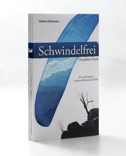 Schwindelfrei von Bork,  Simon, Faltermeier,  Heidrun