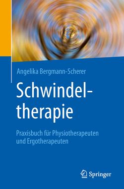 Schwindeltherapie von Bergmann-Scherer,  Angelika
