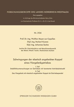 Schwingungen der elastisch angelenkten Koppel eines Viergelenkgetriebes von Krumm,  Herbert, Socha,  Johannes, zur Capellen,  Walther Meyer