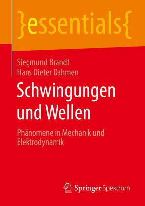 Schwingungen und Wellen von Brandt,  Siegmund, Dahmen,  Hans Dieter