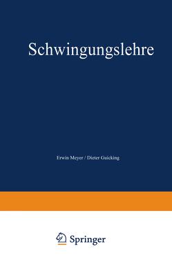 Schwingungslehre von Meyer,  Erwin