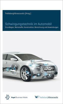 Schwingungstechnik im Automobil von Trelleborg Vibracoustic