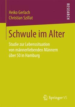 Schwule im Alter von Gerlach,  Heiko, Szillat,  Christian