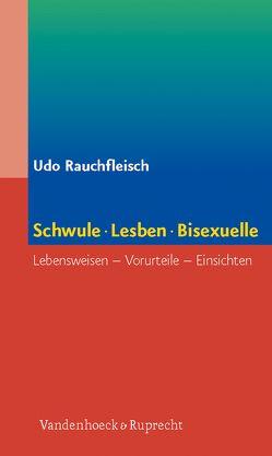 Schwule, Lesben, Bisexuelle von Rauchfleisch,  Udo