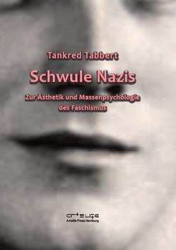 Schwule Nazis von Tabbert,  Tankred