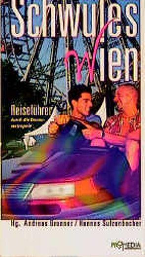 Schwules Wien von Neundlinger,  Margarete