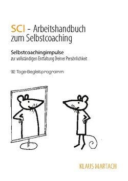 SCI – Handbuch zum Selbstcoaching von Martach,  Klaus