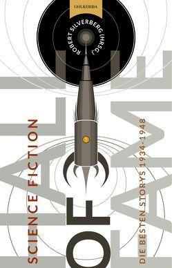 Science Fiction Hall of Fame 1 von Cap,  Yoma, Holzrichter,  Bernd W., Silverberg,  Robert, u.a.