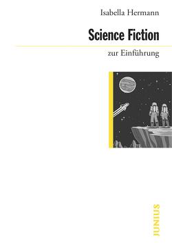 Science Fiction zur Einführung von Hermann,  Isabella